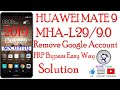 HUAWEI MATE 9 MHA L29 Android 9 0 1 Pie Remove Google Account  FRP Bypass Easy Way