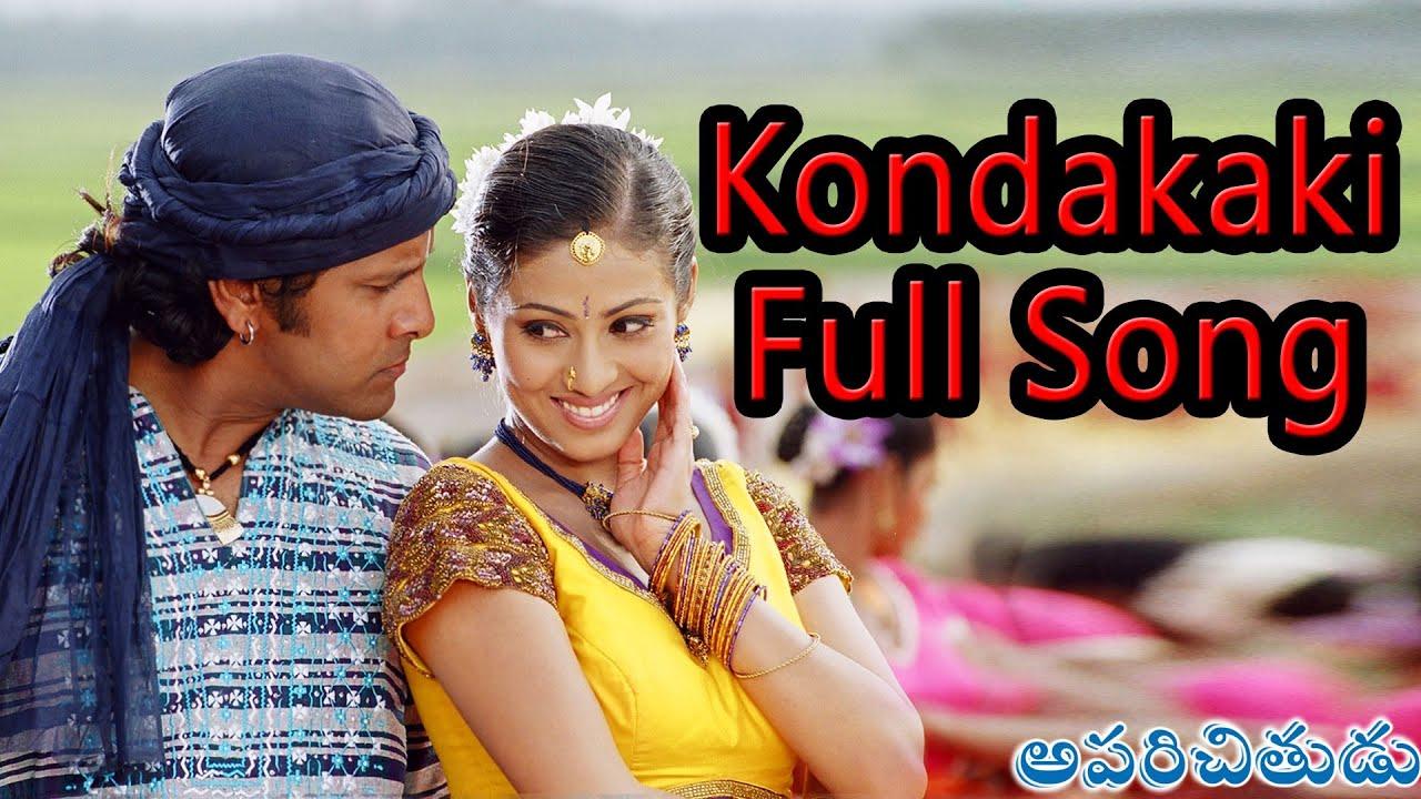 Download Kondakaki Full Song ll Aparichithudu Movie ll Vikram, Sadha