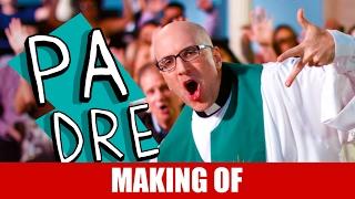 Vídeo - Making Of – Padre