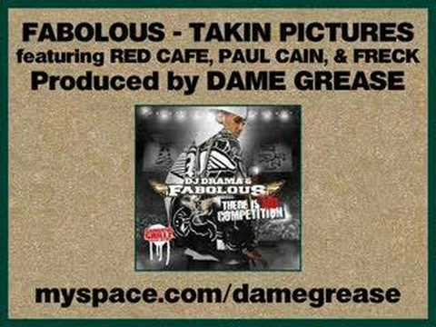 Fabolous  Takin Pictures ft Red Cafe, Paul Cain, & Freck