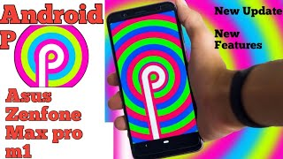 Android P on Asus Zenfone Max pro m1 ! Android  p features New update #asus #AndroidP #newupdate
