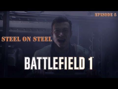 BF1 Ep 5 | Steel on Steel