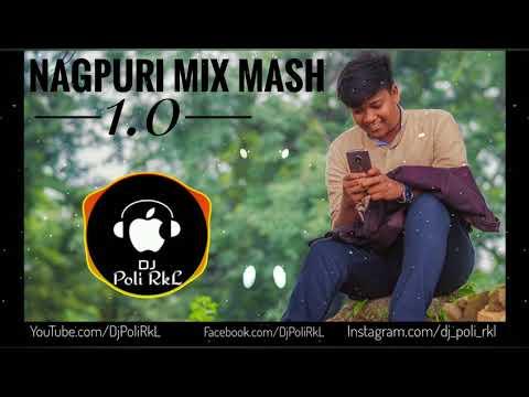 Nagpuri MiX MasH 1.0 [MashUp] by Dj Poli RkL