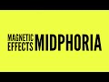 Magnetic Effects Midphoria | fixed wah boost