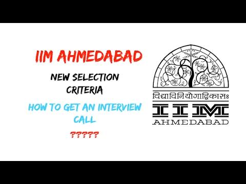 IIM Ahmedabad new selection criteria 2017 | How to get a call from IIM Ahmedabad