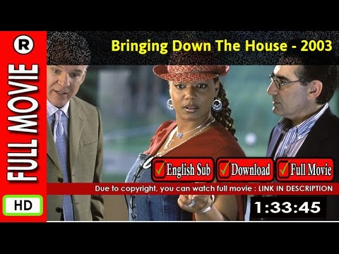 Watch Online Bringing Down The House 2003 Youtube