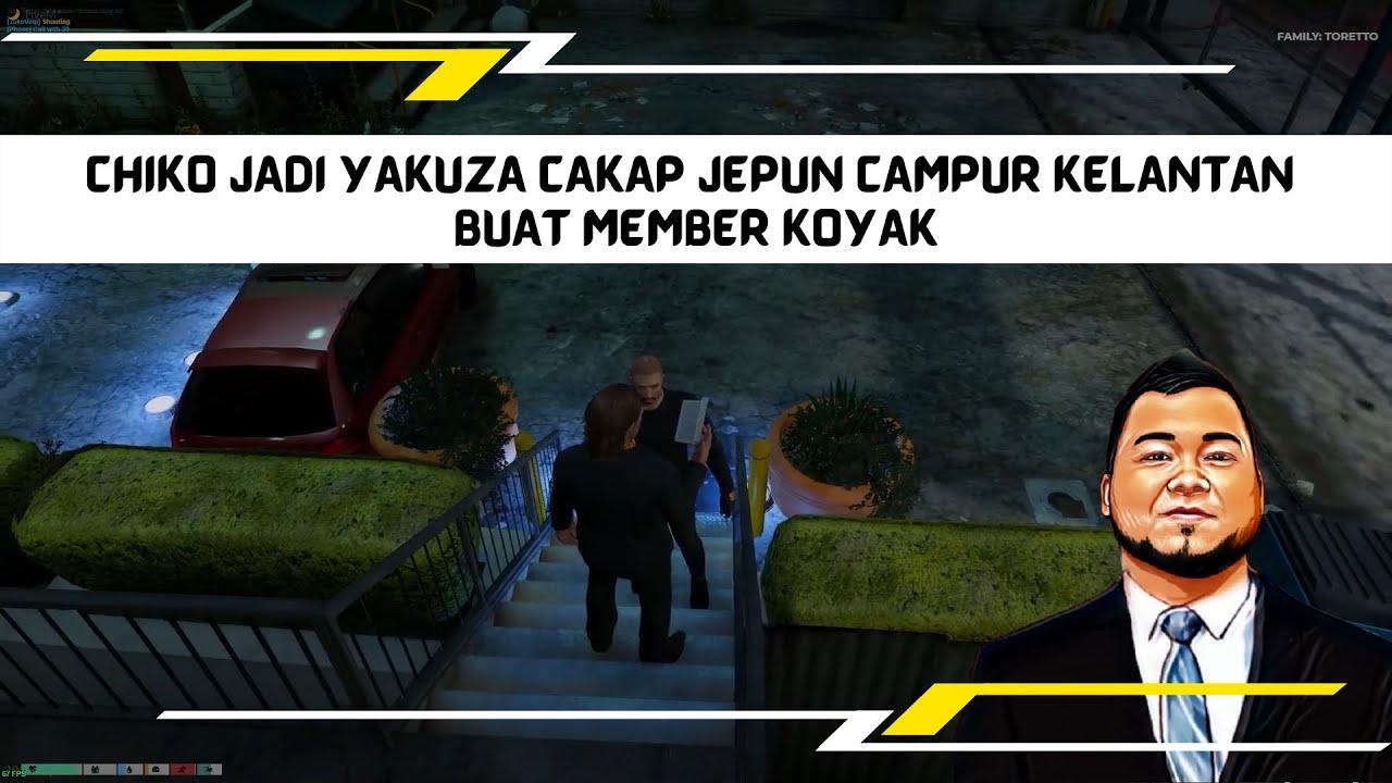 Download CHIKO JADI YAKUZA CAKAP JEPUN CAMPUR KELANTAN BUAT MEMBER KOYAK | GTA 6 MALAYSIA