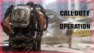 OPERATION LASSO (Call Of Duty: Advanced Warfare)