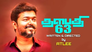 Thalapathy 63 : Official First Look Massive Update | Thalapathy Vijay | Nayanthara | Atlee
