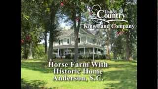 Beautiful Horse Farm With Historic Home, Anderson, S.C.