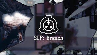 SCP - Breach (ZANICK) Video