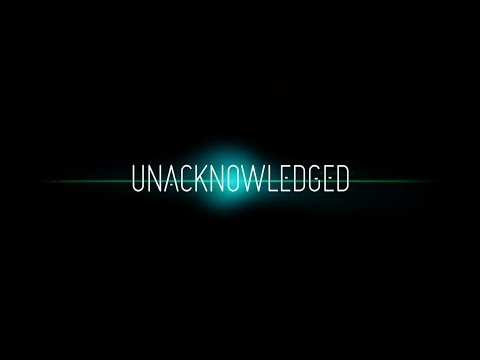 """Download Die Enthüllungs-Doku des Jahres: """"UNACKNOWLEDGED"""" - Trailer mit Untertitel DE"""