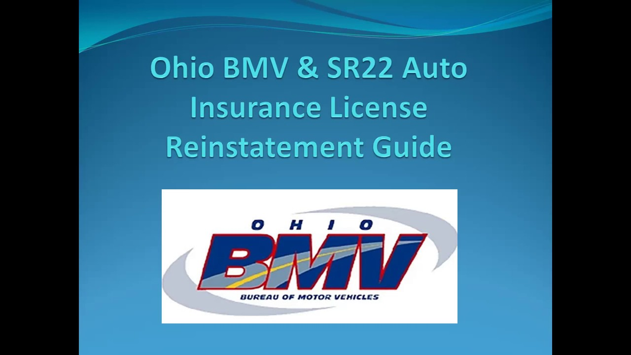 Ohio BMV & SR22 Auto Insurance License Reinstatement Guide