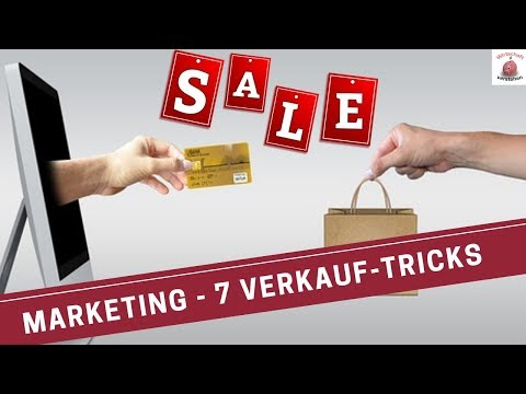 Marketing - 7 Verkauf - Tricks aus der Praxis