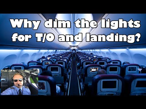 Why do we dim the cabin lights for T/O and landing?