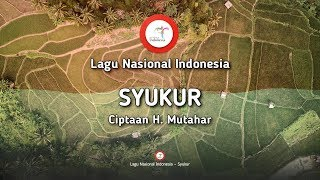 Syukur - Lirik Lagu Nasional Indonesia
