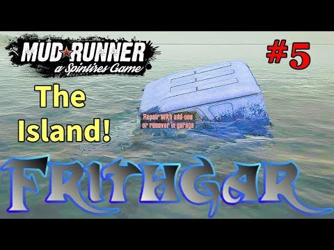 Let's Play Spintires Mudrunner #5: The Island!