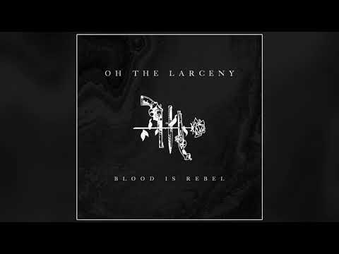 Oh The Larceny - Turn It Up (Official Audio)