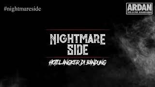 hotel-angker-di-bandung-nightmare-side-2018---ardan-radio