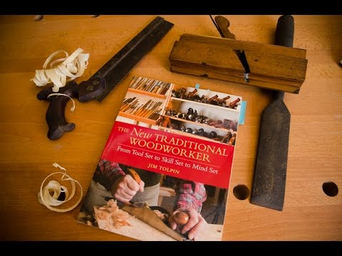 Best Traditional Woodworking Books The New Traditional Woodworker