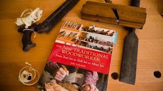 "Best Traditional Woodworking Books: ""the New Traditional Woodworker"""