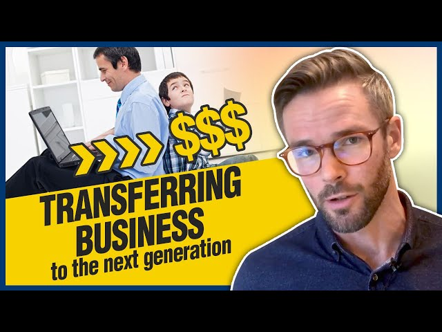 Transferring a Business to the Next Generation | A Cost-Efficient Method
