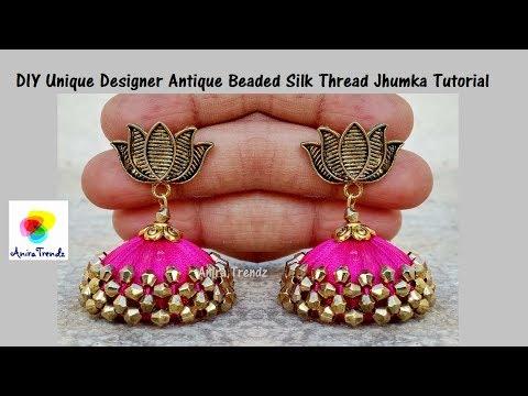 DIY Unique Designer Silk Thread Jhumka Beaded Tutorial Antique Model with Lotus Earring Stud
