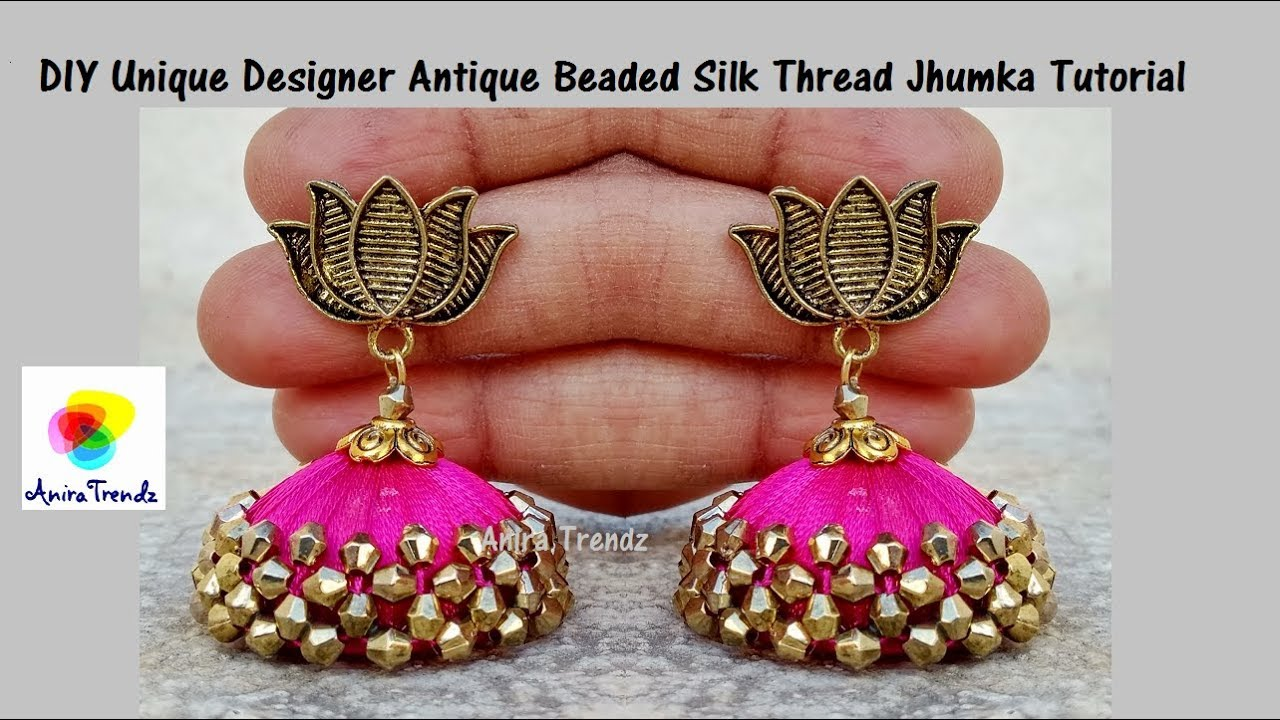 6da682262 DIY Unique Designer Silk Thread Jhumka Beaded Tutorial Antique Model with  Lotus Earring Stud