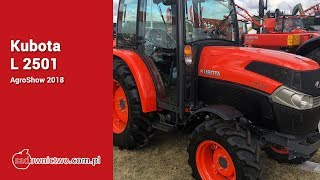 Kubota L 2501 [AgroShow 2018] - Specialty Tractors