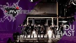 AVENTUR - Du Hast a cappella, Music Video 2016