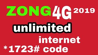 zong 4g unlimited free 4g internet *1723# code 2019