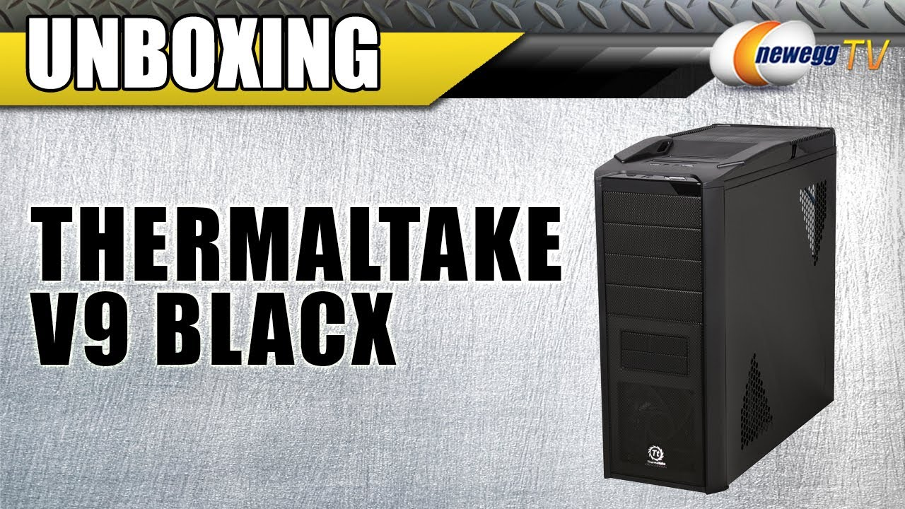 Thermaltake v6 blacx edition hd youtube.