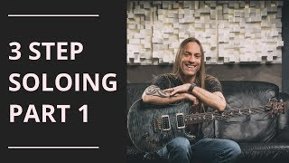 3 Step Soloing - Part 1 | Steve Stine Guitar Lessons