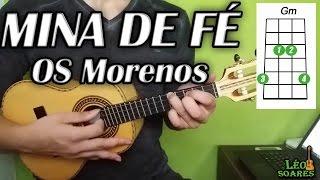 Vídeo Aula Mina de Fé no Cavaco - Os Morenos - Léo do Cavaco