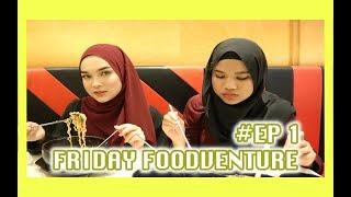 Video FRIDAY FOODVENTURE #EP1   Zakirah Zainal download MP3, 3GP, MP4, WEBM, AVI, FLV Desember 2017