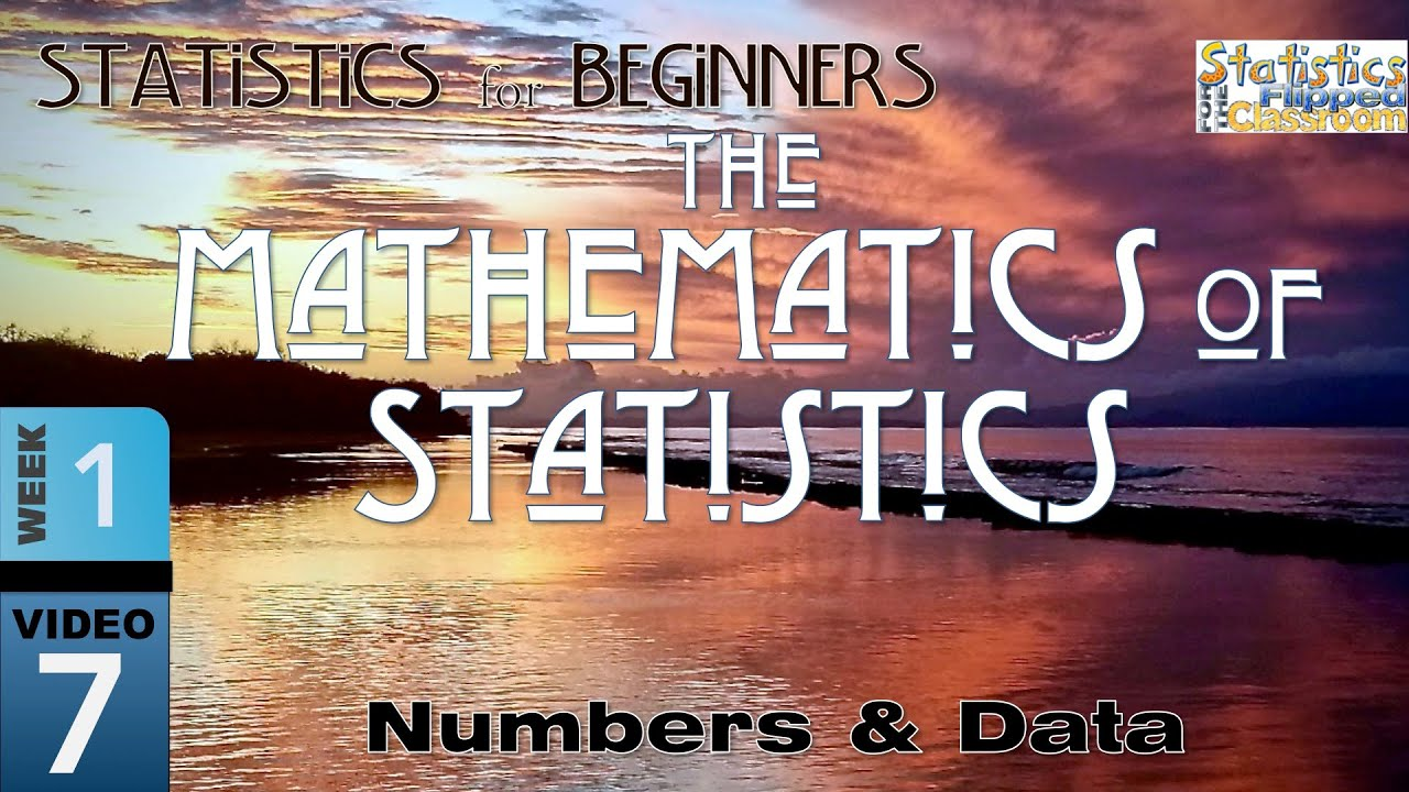 1-8 The Basic Mathematics of Statistics - YouTube