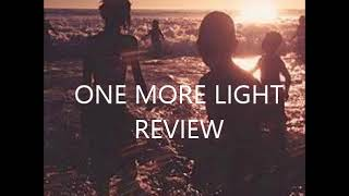 One More Light by Linkin Park Review