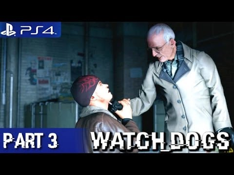 Watch Dogs - Walkthrough Part 3 PS4 1080p (Watch Dogs PS4 Walkthrough)