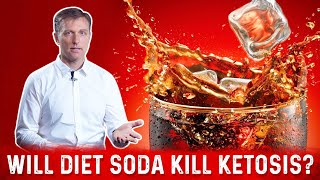 Will Diet Soda Kill Ketosis?