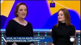 Atrizes de Topíssima falam sobre momento emocionante da novela