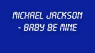 Michael Jackson - Baby Be Mine (With Lyrics + HQ Sound)