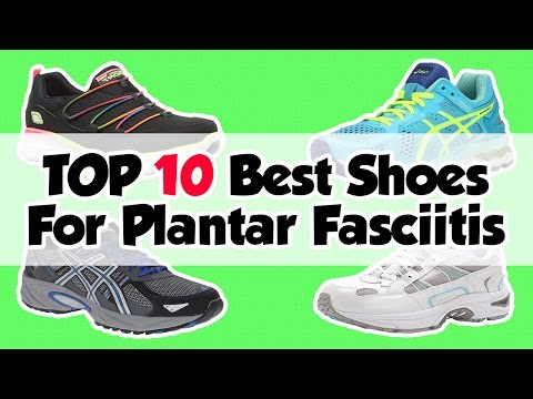 best-shoes-for-plantar-fasciitis-2018---recommended-shoes-for-pain-relief