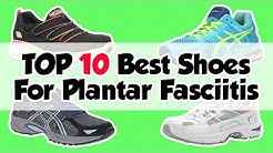 Best Shoes For Plantar Fasciitis 2018 - Recommended Shoes For Pain Relief