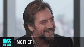 Javier Bardem on the Experience of Darren Aronofsky's 'Mother!' | MTV News