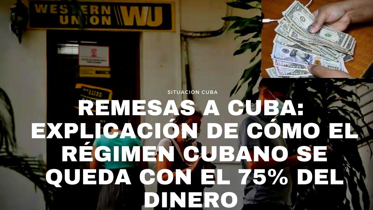 REMESAS A CUBA: ASÍ RÉGIMEN SE QUEDA CON EL 75% DEL DINERO ENVIADO Y EL PUEBLO NO VE LOS DÓLARES