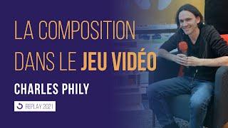 La composition musicale dans le jeu vidéo | Charles PHILY
