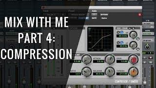 Mix With Me: Compression (Part 4 of 6) - RecordingRevolution.com