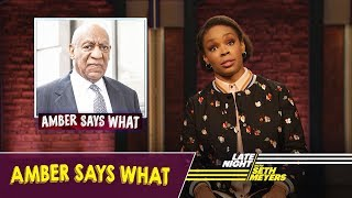 Amber Says What: Brett Kavanaugh, Bill Cosby in Jail