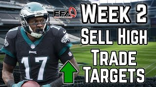 Week 2 Trade Targets - Sell High - 2019 Fantasy Football