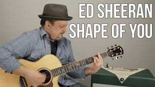 ed sheeran shape of you guitar lesson barre chords and capo version